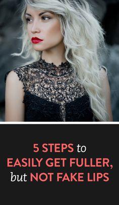 5 steps to get fuller lips