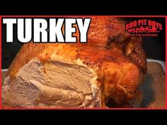 Turkey Recipe by the BBQ Pit Boys - YouTube
