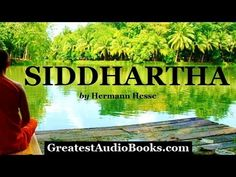 SIDDHARTHA - FULL AudioBook - by Hermann Hesse - Buddhist Religion & Spirituality Novel - YouTube