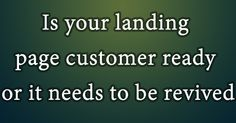 now how to make great landing page that converts!