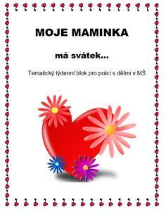 MOJE MAMINKA má svátek / Týdenní blok Hana, Education, Onderwijs, Learning