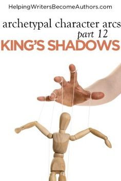 Archetypal Character Arcs, Pt. 12: The King's Shadow Archetypes - Helping Writers Become Authors Writing Resources, Writing Tips, Shadow Archetype, Grammar Tips, Story Structure, Writing Characters, Hero's Journey, Character Development, Archetypes