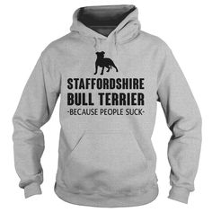 Staffordshire Bull Terrier - Because People Suck