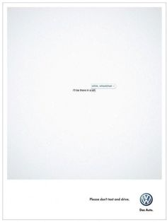 It's up to you which autocorrect word to choose. Don't text and drive. Great ad from VW.