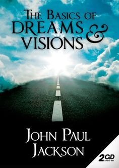 BOOK--BIBLICAL-- Basics of Dreams, Visions, and Strange Events by John Paul Jackson
