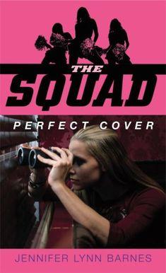 Perfect Cover (The Squad, Book 1) by Jennifer Lynn Barnes http://www.amazon.co.uk/dp/0385734549/ref=cm_sw_r_pi_dp_hCfmub1JDRRR2