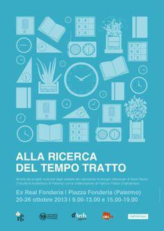 """20-27 ottobre 2013 // I-Design settimana del design: mostra """"Alla ricerca del tempo tratto"""" press l'Ex Reale Fonderia #orologio #trattotempo #fabriziopollaci #design #tempo"""