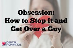 Obsession: How to Stop It and Get Over a Guy - In this great article, Michael Fiore talks about how to almost instantly stop obsession and get over a guy who broke your heart or who you just can't have… It's a good one...read on! #movingon #relationships #breakups #advice