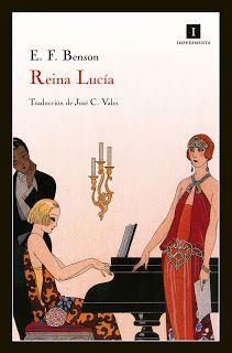 Carmen y amig@s: Semana British. 'Reina Lucía', de E. F. Benson