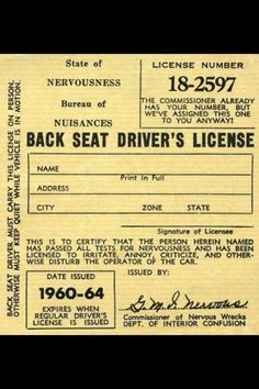 Is this for real? Back seat driver's license. Lol! #carmeme