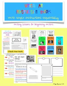 "Write an Instruction Book lessons for beginning writers (3rd lesson in a series on writing instructions - Students pick from various instruction topics, write sequential instructions in a booklet, check work with ""check your work poster"" and ""pair and share"" to edit.  Assessment rubric included) $"