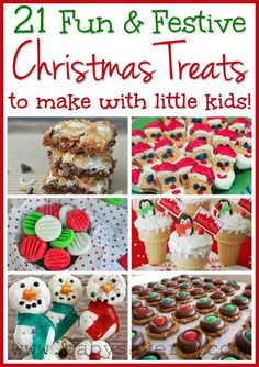 easy Christmas recipes for kids: 21 fun and festive holiday treats. Some of these look so cute!