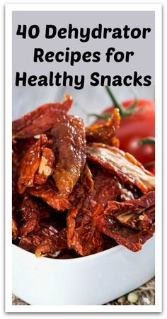 40 Dehydrator Recipes for Healthy Snacks - Natural Holistic Life #dehydrator #snacks #healthy