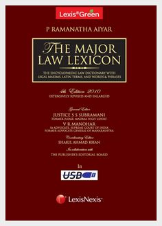 P Ramanatha Aiyar's Major Law Lexicon, a new title based on the Advanced Law Lexicon is an encyclopaedic work and an essential reference for every law library. The book has been extensively researched, and has over 1,35,000 entries and more than 8,50,000 references.