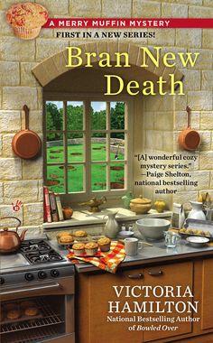 Bran New Death (Merry Muffin Mystery Book 1)-Victoria Hamilton