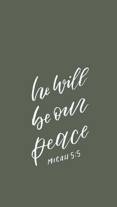 """He will be our peace"" wallpaper, bible verse wallpaper. Bible Verses Quotes, Jesus Quotes, Bible Scriptures, Faith Quotes, Adonai Elohim, Bible Verse Wallpaper, Christian Quotes, Christian Faith, Cool Words"