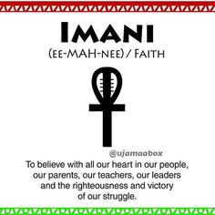 Day 7 - Imani/Faith - To believe with all our heart in our people, our parents, our leaders and the righteousness and victory of our struggle.  #kwanzaa #nguzosaba #imani #faith  #sevenprinciples #ujamaabox
