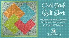 """Instructions to make a Card Trick quilt block in 4 sizes: 4-1/2"""", 6"""", 9"""" and 12"""" finished. A Card Trick quilt block is made completely of half and quarter square triangles. In fact, it's a perfect choice if you've just gone through our Beginning Quilt Block Patterns series!"""