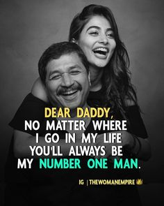 Father Daughter Love Quotes, Love Parents Quotes, Mom And Dad Quotes, Crazy Girl Quotes, Father Quotes, Mother Daughters, Best Dad Quotes, Positive Attitude Quotes, Heartfelt Quotes