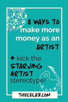 Let's kick the Starving Artist stereotype to the curb! It's time to make money as an artist without losing your mind or trying to constantly make more art sales. Here are 8 creative ways to make money as an artist and become a Thriving Creative!