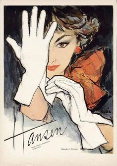HANSEN GLOVE AD - 1957 by LUCIA - Lovely Woman in White Gloves
