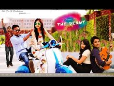 THE DEBUT    a 2015 short film    LET'S DO IT PRODUCTIONS    ASINTY PRODUCTIONS   A DEEPUU'S FILM   