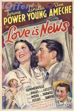 """Love is News"" Tyrone Power, Loretta Young, Don Ameche"