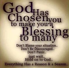 God's chosen me to be a blessing