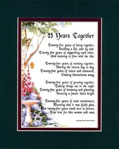 A Gift For A 25th Wedding Anniversary. Touching 8x10 Poem, Double-matted in Dark Green Over Burgundy and Enhanced with Watercolor Graphics. by Poems For Weddings, Anniversaries, Engagement, http://www.amazon.com/dp/B000WHIOXG/ref=cm_sw_r_pi_dp_uHFHqb1ZC5DMQ