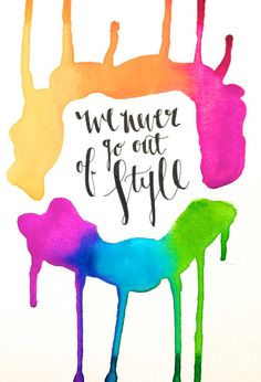 """this Taylor approved """"Style"""" hand painted drip watercolor print"""