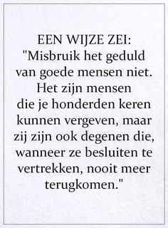 Advice Quotes, Sad Quotes, Best Quotes, Life Quotes, Best Inspirational Quotes, Inspiring Quotes About Life, Dutch Quotes, Quotes Deep Feelings, Super Quotes