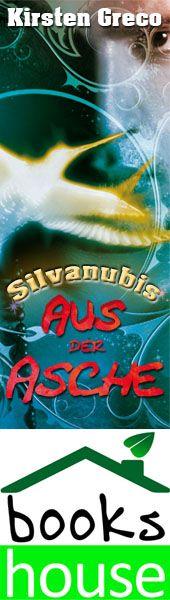 """""""Aus der Asche - Silvanubis 2"""" von Kirsten Greco ab Februar 2014 im bookshouse Verlag. www.bookshouse.de/banner/?07195940145D1F57111B0805575C4F163BC6"""
