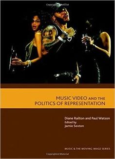 Music Video And The Politics Of Representation