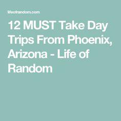 12 MUST Take Day Trips From Phoenix, Arizona - Life of Random