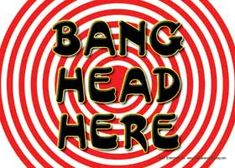 Click to Enlarge: Bang Head Here (Fun Office Sign) - Velcro & Magnetic!