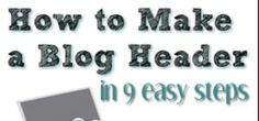 How to Make a Blog Header in 9 Easy Steps - The SITS Girls
