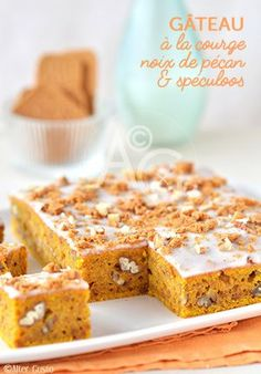 Squash cake, pecan nuts & speculoos - Squash brings a very nice mellow, and a particular and really nice taste. Cuban Recipes, Tart Recipes, Desert Recipes, Sweet Recipes, Squash Cakes, Pumpkin Delight, Pecan Nuts, Cupcakes, Cake Ingredients