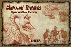 Aberrant Dreams pays 3 cents a word for fantasy, horror and science fiction.