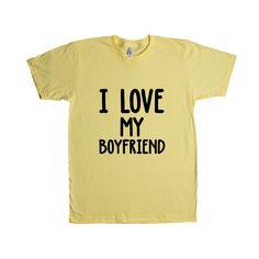 I Love My Boyfriend Girlfriend Loving Lovers Relationship Relationships Dating Dates Date Unisex Adult T Shirt SGAL3 Unisex T Shirt