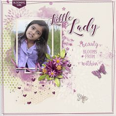 Little Lady   Kit : Dahlia  Collection by Akizo Designs http://www.thedigichick.com/shop/Akizo-Designs/  Template : freebie template by Tiramisu designs  Photo by alexramos10