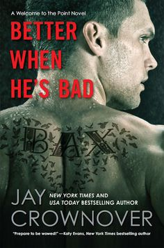 Better When He's Bad: A Welcome to the Point Novel eBook: Jay Crownover: Amazon.de: Kindle-Shop