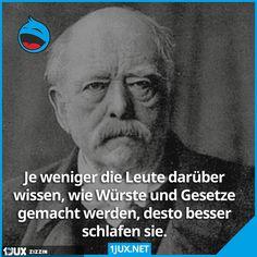 Otto von Bismarck über Würste und Gesetze