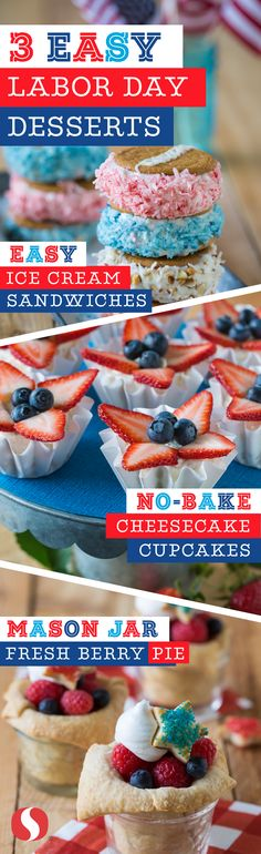 Labor Day just got a whole lot sweeter! Check out these three delicious and patriotic desserts, perfect for your Labor Day celebration!