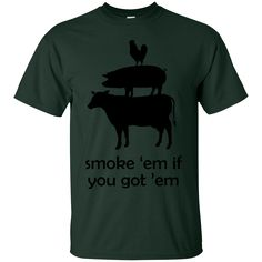 Smoke 'em if you got 'em Funny BBQ Grilling T-Shirt Black