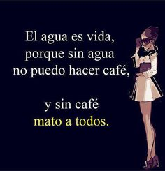 Coffee Is Life, I Love Coffee, Coffe Bar, Happy Coffee, Hello Quotes, Spanish Jokes, Middle School Reading, Frases Humor, Coffee And Books