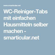 WC-Reiniger-Tabs mit einfachen Hausmitteln selber machen - smarticular.net