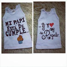 T-shirt Personalizada: Mi papi esta de cumple #targtuelas