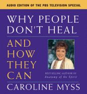 Why People Don't Heal and How They Can, by Medical Intuitive Caroline Myss. One of the first books I ever read on Medical Intuition, it resonated with me to my core. This led me to become aware of my calling to help people heal by bringing forth the messages their body wants them to hear. I can I love this work! Love, Sherry Lynn xoxo  www.lifewithspirit.net