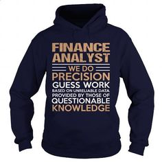 FINANCE-ANALYST - Precision - #purple hoodie #geek t shirts. PURCHASE NOW =>…