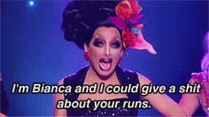 Queen Bianca Del Rio: I was dying and living at the same time when she started this :D